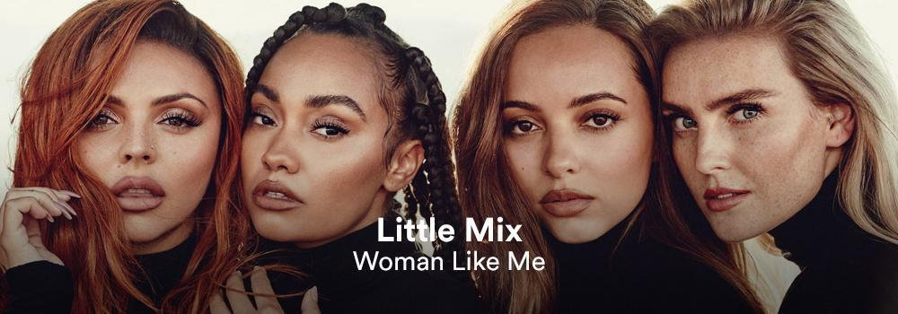 Little Mix - Woman Like Me