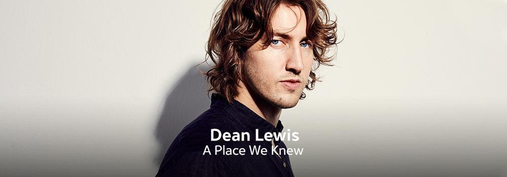 New Release - Dean Lewis - A Place We Knew