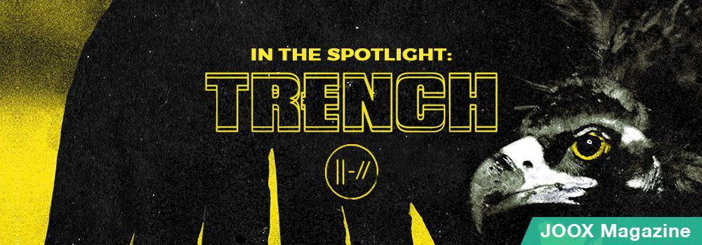 In the Spotlight: Trench