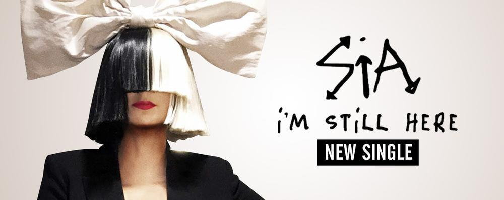Single : I'm Still Here - Sia (S!)