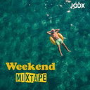 Weekend Mixtage
