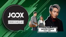 JOOX COLLECTIONS – Private Stage@LKF Chapter 2:JASON CHAN