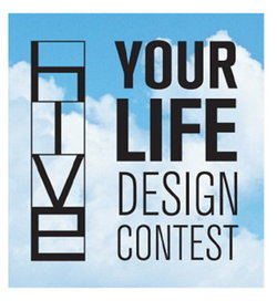 HIVE YOUR LIFE DESIGN CONTEST...