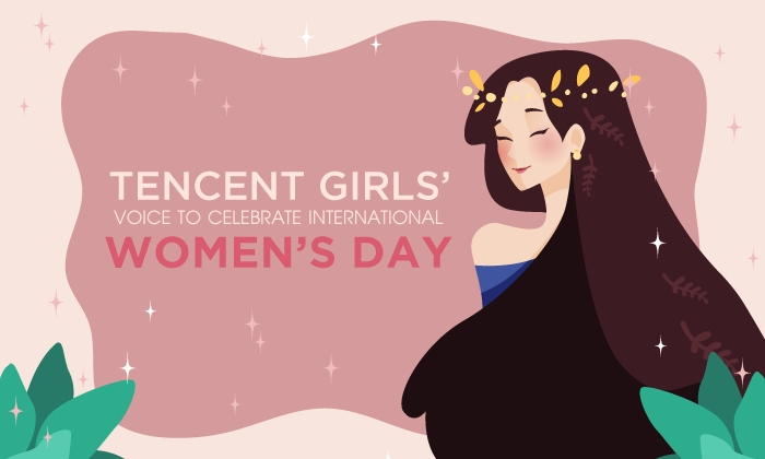 Tencent Girls' Voice to Celebrate International Women's Day!