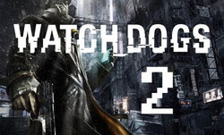 Ubisoft ฟันธง! Watch Dogs 2 เปิดตัวแน่ๆในงาน E3 สัปดาห์หน้า