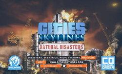 Cities: Skylines Natural Disasters คนกับภัยธรรมชาติใครจะชนะ