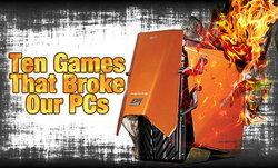 10 เกมส์ PC บ้าพลัง ที่อาจพัง PC คุณได้