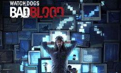 Watch Dogs 'Bad Blood' เพิ่มตัวใหม่ เนื้อเรื่องใหม่
