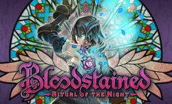 Bloodstained ผลงานใหม่จากอดีตผู้สร้างเกมแส้ 'แดร็กคูล่า'