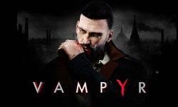 เกมแวมไพร์จอมกระหายเลือด Vampyr เตรียมลง Nintendo Switch เร็วๆนี้