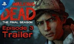 ชมตัวอย่าง Episode 3 ของ The Walking Dead The Final Season