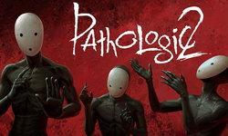 เผชิญความหลอน  Pathologic 2 เตรียมลง Steam กลางปีนี้