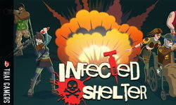 รีวิวไว by Thai Gamer: Infected Shelter เกมบู๊โดยที่ไม่รู้ว่าจะเจออะไร