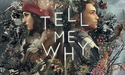 ผู้พัฒนา Life is Strange จับมือ Microsoft ประกาศเกมส์ใหม่ในชื่อ Tell Me Why