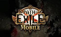 Path of Exile Mobile ภาคมือถือ ท้าชน Diablo Immortal