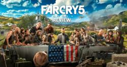 Far Cry 5 Review: เมื่อความใกล้บ้านเกิด รู้สึกไกลเกินเข้าใจ