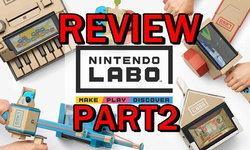 รีวิวเกม Nintendo Labo Part 2 มาดูกันว่าแต่ละเกมสนุกคุ้มค่าแค่ไหน