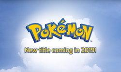 ยังมีอีกเกม นินเทนโด เตรียมเปิดตัวเกม Pokemon ภาคใหม่ในปี 2019
