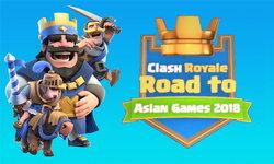 เรื่องต้องรู้สำหรับการแข่ง Clash Royale ใน Asian Games 2018 !!