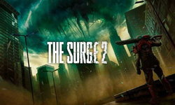 ชมตัวอย่างเกมเพลย์ครั้งแรกของเกมหุ่นยนต์สุดโหด The Surge 2