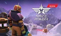 รีวิว Space Pioneer นี่มัน No Man Sky ในแบบเกมมือถือเลยนะเนี่ย!