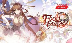 รีวิว Food Fantasy เกมร้านอาหารในโลกแฟนตาซี สไตล์อนิเมะ