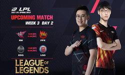 สรุปผลการแข่งขัน LOL LPL 2021 Spring Season Week 3 Day 2