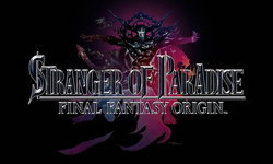 Square Enix ประกาศ Stranger of Paradise: Final Fantasy Origin