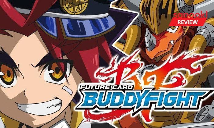 รีวิว Future Card Buddyfight เกมการ์ดจากการ์ตูนฮิตของญี่ปุ่น