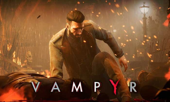 Vampyr เตรียมอัพเดตใหม่เพิ่ม  Story Mode และ Hard Mode