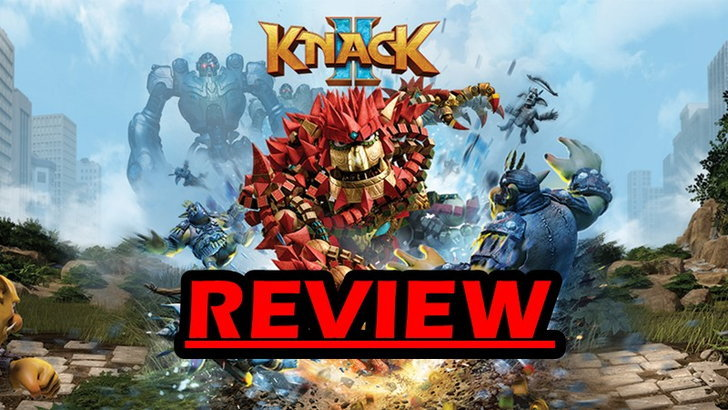 รีวิวเกม Knack 2 เกมแอ็คชั่นแนว God Of War ที่สนุกกว่าภาคแรก