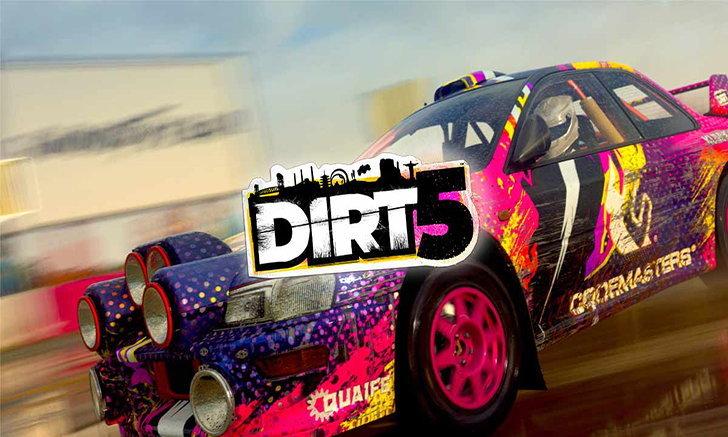 Official! Dirt 5 ออกประกาศเลื่อนกำหนดการวางจำหน่าย