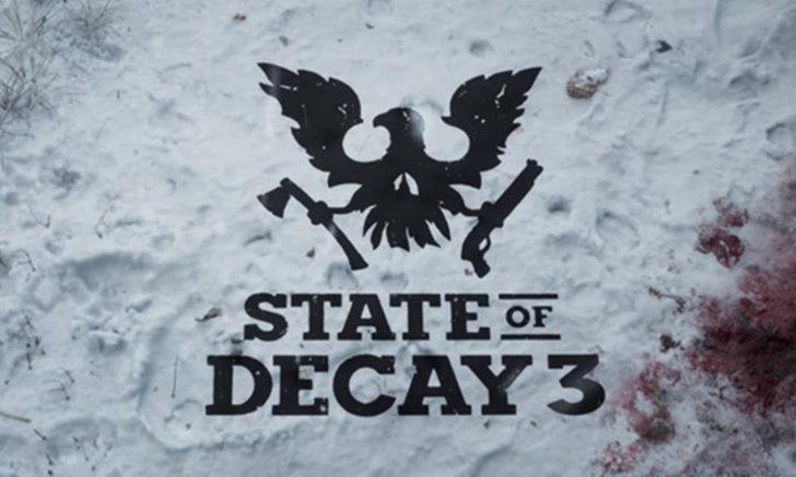 ประกาศเปิดตัว State of Decay 3 เกมสไตล์ซอมบี้สุดหลอน