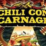 <b>Chili Con Carnage</b>