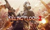 ชวนเพื่อนมาโหลด! เกม Killing Floor 2 แนว Co-op ปล่อยฟรี วันที่ 9 กรกฎาคมนี้