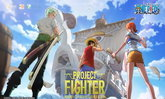 Tencent เผย Onepiece Mobile เกมใหม่ Project Fighter