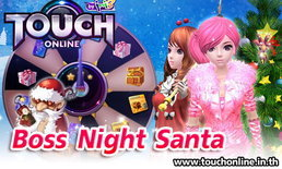 Touch Online กิจกรรม Boss Fight Santa