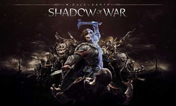 Middle-Earth Shadow of War ปล่อย Trailer ใหม่งาน E3 2017