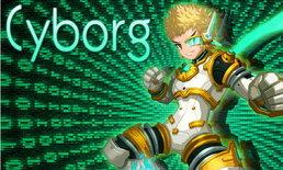 Lost Saga อัพเดตแพทช์ใหม่ New Hero : Cyborg