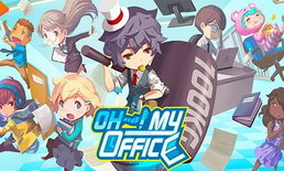 รีวิว OH~! My Office เกมเจ้านายจอมจู้จี้ ปะทะเหล่ามนุษย์เงินเดือน