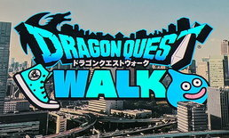 Square Enix เปิดตัว Dragon Quest Walk