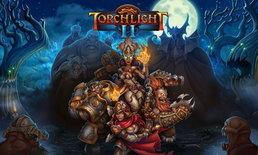 Torchlight II เตรียมลงคอนโซล 3 ก.ย.นี้