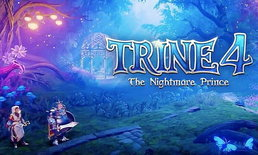 รีวิว Trine 4: The Nightmare Prince เรื่องราวของ 3 นักผจญภัยกับเจ้าชายที่สาบสูญ