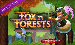 ประกาศอย่างเป็นทางการ Fox n Forests จะวางจำหน่ายวันที่ 17 พฤษภาคม นี้