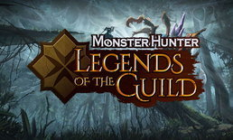 Monster Hunter: Legends of the Guild การ์ตูนอนิเมชั่นล่าแย้แบบ 3D