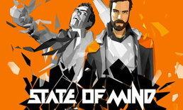 ชมตัวอย่างใหม่ของเกมไซไฟระทึกขวัญ State of Mind
