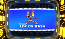 Mega Man 11 เปิดตัวบอสตัวที่สอง Torch Man หมัดเพลิงพิฆาต