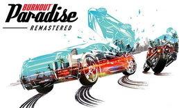 ขาซิ่งเตรียมพร้อม Burnout Paradise Remastered ของ pc จำหน่าย 21 สิงหาคมนี้