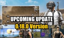 พาชมแพทช์ใหม่ PUBG Mobile 0.18.0 Beta ที่กำลังจะมา