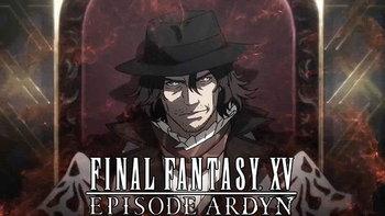 Final Fantasy XV DLC Episode Ardyn เตรียมวางจำหน่าย 26 มี.ค.นี้ พร้อมปล่อยอนิเมะเรื่องสั้น